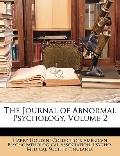 The Journal of Abnormal Psychology, Volume 2