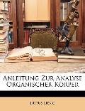 Anleitung Zur Analyse Organischer Krper (German Edition)