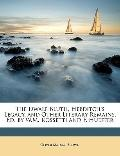 The Dwale Bluth, Hebditch's Legacy, and Other Literary Remains, Ed. by W.M. Rossetti and F. ...