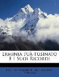 Erminia Fu-Fusinato E I Suoi Ricordi (Italian Edition)