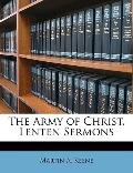 The Army of Christ, Lenten Sermons