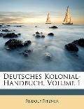 Deutsches Kolonial-Handbuch, Volume 1 (German Edition)