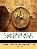 Language Series : Book One-, Book 1
