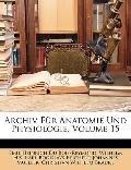 Archiv Für Anatomie und Physiologie