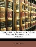 Progress in Language : With Special Reference to English
