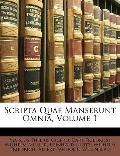 Scripta Quae Manserunt Omnia