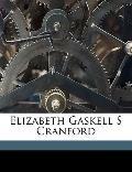 Elizabeth Gaskell S Cranford