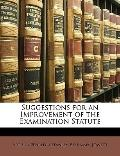Suggestions for an Improvement of the Examination Statute