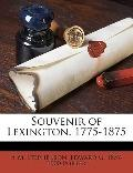 Souvenir of Lexington 1775-1875