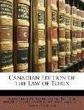 Canadian Edition of the Law of Torts