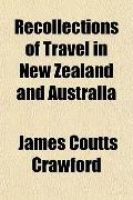 Recollections of Travel in New Zealand and Australia