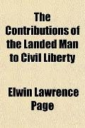 The Contributions of the Landed Man to Civil Liberty