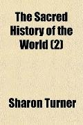 The Sacred History of the World (2)