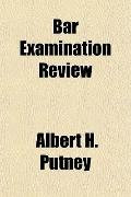 Bar Examination Review