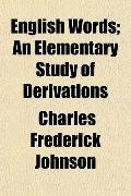 English Words; An Elementary Study of Derivations