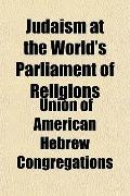 Judaism at the World's Parliament of Religions