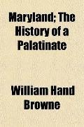 Maryland; The History of a Palatinate