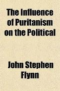 The Influence of Puritanism on the Political