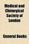 Medical and Chirurgical Society of London