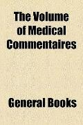 Volume of Medical Commentaires
