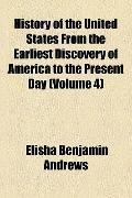 History of the United States from the Earliest Discovery of America to the Present Day