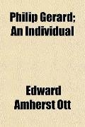Philip Gerard; An Individual