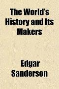 The World's History and Its Makers