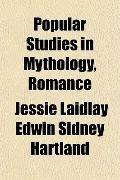Popular Studies in Mythology, Romance
