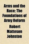 Arms and the Race; The Foundations of Army Reform