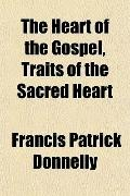 The Heart of the Gospel, Traits of the Sacred Heart