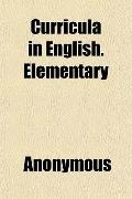 Curricula in English. Elementary