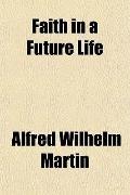 Faith in a Future Life