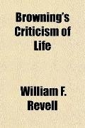 Browning's Criticism of Life