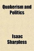 Quakerism and Politics