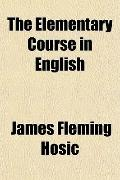 The Elementary Course in English