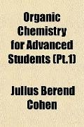 Organic Chemistry for Advanced Students (Pt.1)