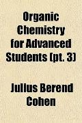 Organic Chemistry for Advanced Students (pt. 3)