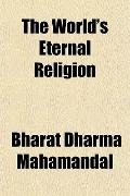 The World's Eternal Religion