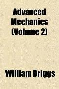 Advanced Mechanics (Volume 2)