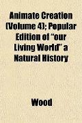 Animate Creation (Volume 4); Popular Edition of