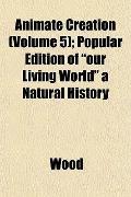 Animate Creation (Volume 5); Popular Edition of