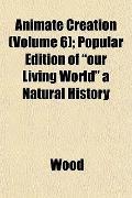Animate Creation (Volume 6); Popular Edition of