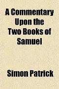 A Commentary Upon the Two Books of Samuel
