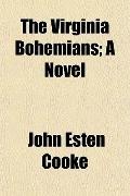 The Virginia Bohemians; A Novel