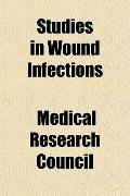 Studies in Wound Infections