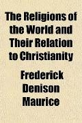 The Religions of the World and Their Relation to Christianity