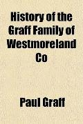 History of the Graff Family of Westmoreland Co