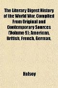 The Literary Digest History of the World War, Compiled From Original and Contemporary Source...