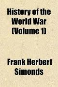 History of the World War (Volume 1)