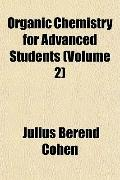 Organic Chemistry for Advanced Students (Volume 2)